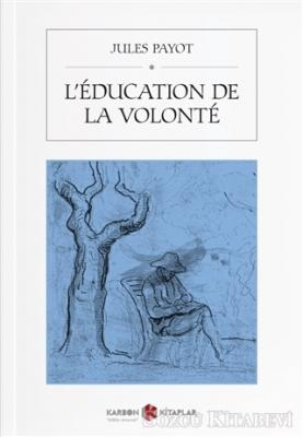 L'education De La Volonte