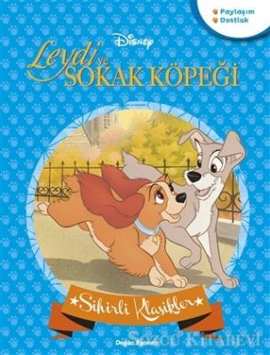 Leydi ve Sokak Köpeği - Disney Sihirli Klasikler