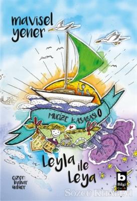 Mavisel Yener - Leyla İle Leya - Mucize Kasabası | Sözcü Kitabevi