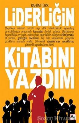 Liderliğin Kitabını Yazdım