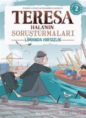 Limanda Hırsızlık - Teresa Hala'nın Soruşturmaları