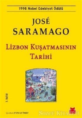 Jose Saramago - Lizbon Kuşatmasının Tarihi | Sözcü Kitabevi