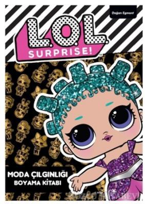 Kolektif - Lol Surprise! - Moda Çılgınlığı Boyama Kitabı   Sözcü Kitabevi