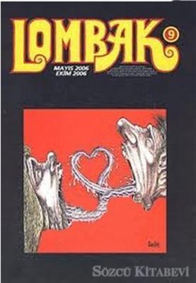 Kolektif - Lombak Cilt: 9 Sayı: 49-54 Mayıs 2006 - Ekim 2006 | Sözcü Kitabevi
