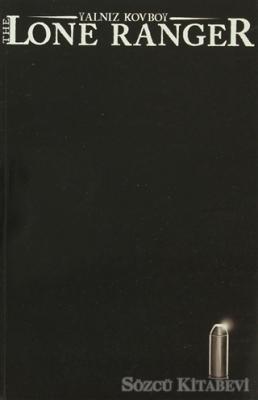 Brett Matthews - The Lone Ranger 05 | Sözcü Kitabevi