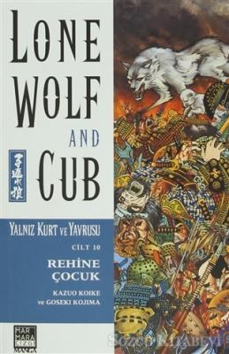 Lone Wolf and Cub Sayı : 10 - Rehine Çocuk