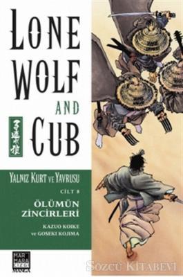 Lone Wolf and Cub Sayı: 8 Ölümün Zincirleri 7 / Yalnız Kurt ve Yavrusu