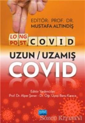 LongCovid-PostCovid - Uzun-Uzamış Covid