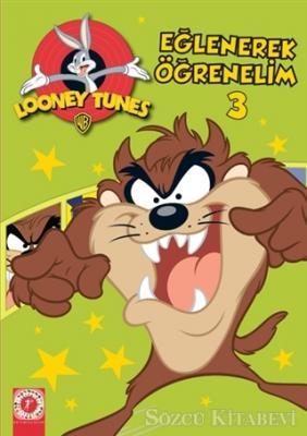 Kolektif - Looney Tunes - Eğlenerek Öğrenelim 3 | Sözcü Kitabevi