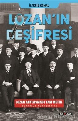 İlteriş Kemal - Lozan'ın Deşifresi | Sözcü Kitabevi