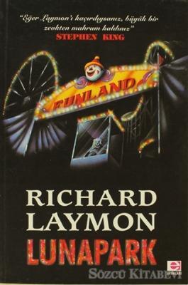 Richard Laymon - Lunapark | Sözcü Kitabevi