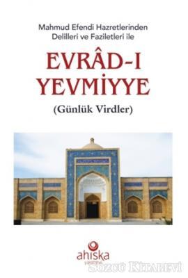 Mahmud Efendi Hazretlerinden Delilleri ve Faziletleri ile Evrad-ı Yevmiyye (Roman Boy)