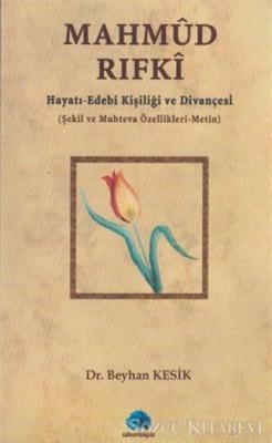 Mahmud Rıfki Hayatı - Edebi Kişiliği ve Divançesi