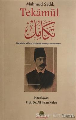 Mahmud Sadık: Tekamül