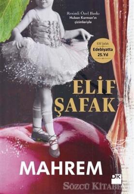 Elif Şafak - Mahrem (Resimli Özel Baskı) | Sözcü Kitabevi