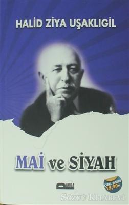 Halid Ziya Uşaklıgil - Mai ve Siyah | Sözcü Kitabevi