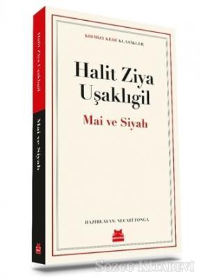 Halit Ziya Uşaklıgil - Mai ve Siyah | Sözcü Kitabevi