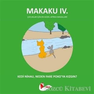Makaku 4 - Kedi Nihau, Neden Fare Poko'ya Kızgın?