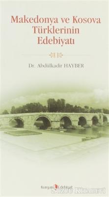 Makedonya ve Kosova Türklerinin Edebiyatı