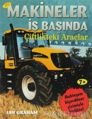 Makineler İş Başında Çiftlikteki Araçlar