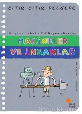 Makineler ve İnsanlar - Çıtır Çıtır Felsefe 28