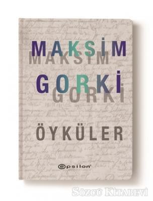 Maksim Gorki Öyküler