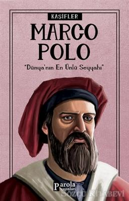Turan Tektaş - Marco Polo - Kaşifler | Sözcü Kitabevi