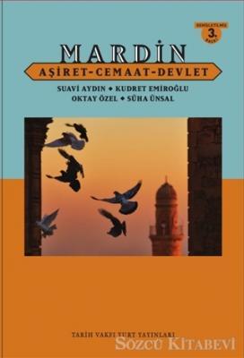 Mardin Aşiret - Cemaat - Devlet (Ciltli)