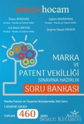Marka ve Patent Vekilliği Sınavına Hazırlık Soru Bankası
