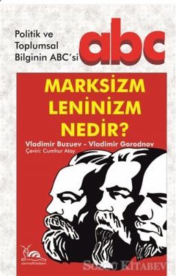 Marksizm Leninizm Nedir?