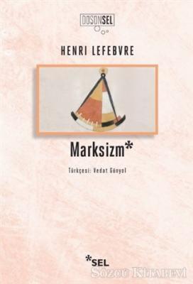 Henri Lefebvre - Marksizm | Sözcü Kitabevi