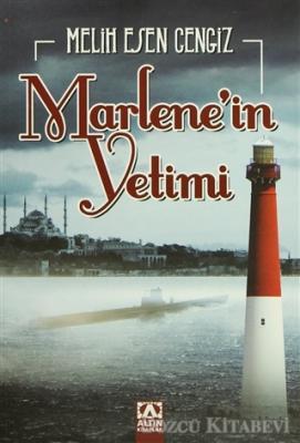 Melih Esen Cengiz - Marlene'in Yetimi | Sözcü Kitabevi