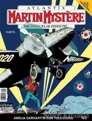 Martin Mystere İmkansızlar Dedektifi Sayı: 122 Amelia Earhart'ın Son Yolculuğu
