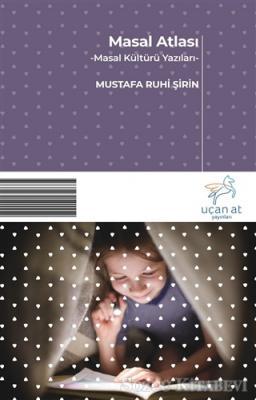 Mustafa Ruhi Şirin - Masal Atlası | Sözcü Kitabevi