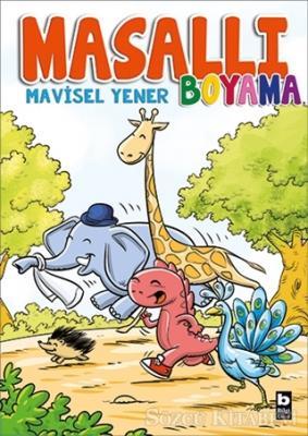 Mavisel Yener - Masallı Boyama | Sözcü Kitabevi