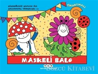 Erika Bartos - Maskeli Balo - Uğurböceği Sevecen ile Salyangoz Tomurcuk 21 | Sözcü Kitabevi