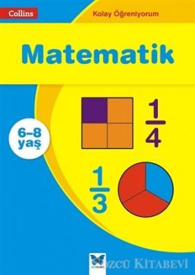 Matematik - Collins Kolay Öğreniyorum (6-8 Yaş)