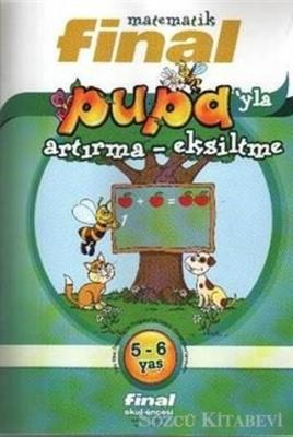 Matematik: Pupa'yla Artırma - Eksilme