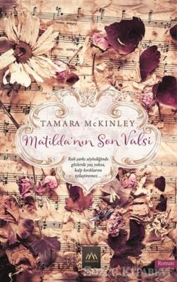 Tamara McKinley - Matilda'nın Son Valsi | Sözcü Kitabevi