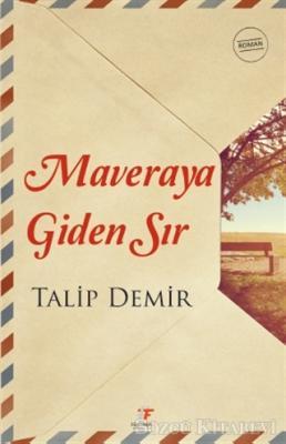 Talip Demir - Maveraya Giden Sır | Sözcü Kitabevi