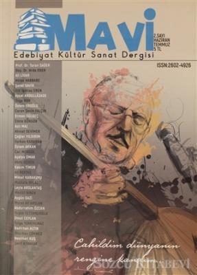 Mavi Edebiyat Kültür Sanat Dergisi Sayı: 2 Haziran-Temmuz