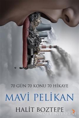 Halit Boztepe - Mavi Pelikan   Sözcü Kitabevi