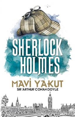 Sir Arthur Conan Doyle - Mavi Yakut - Sherlock Holmes | Sözcü Kitabevi