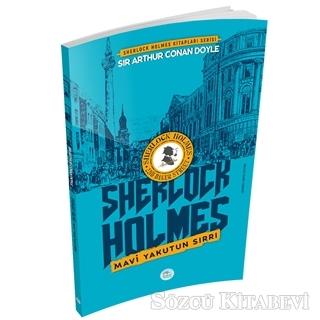 Sir Arthur Conan Doyle - Mavi Yakutun Sırrı - Sherlock Holmes | Sözcü Kitabevi