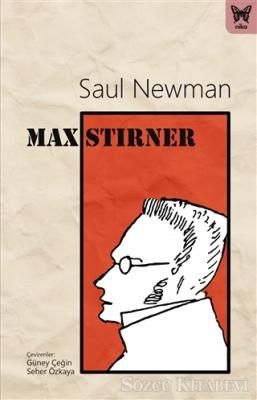Saul Newman - Max Stirner | Sözcü Kitabevi