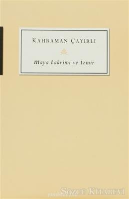Maya Takvimi ve İzmir