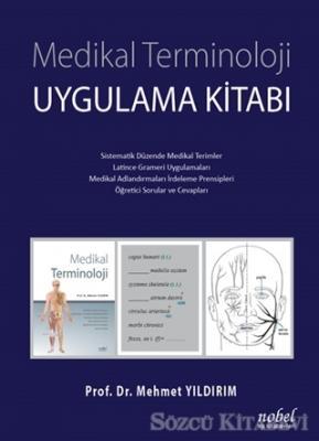 Mehmet Yıldırım - Medikal Terminoloji Uygulama Kitabı | Sözcü Kitabevi