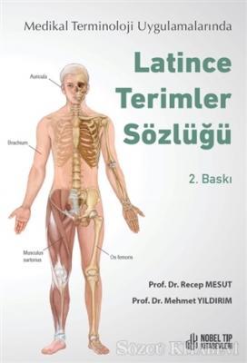 Medikal Terminoloji Uygulamalarında Latince Terimler Sözlüğü