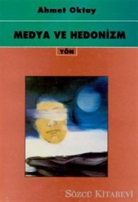 Medya ve Hedonizm