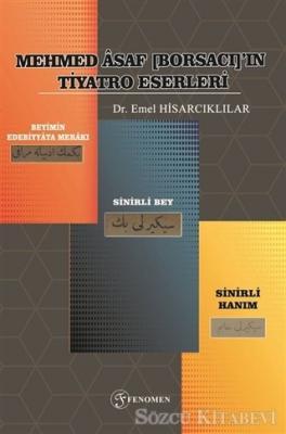 Mehmed Asaf [Borsacı]'ın Tiyatro Eserleri